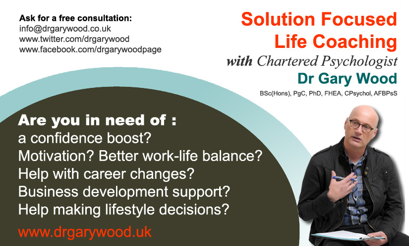Solution Focused Life Coaching with Chartered Psychologist and Author Dr Gary Wood